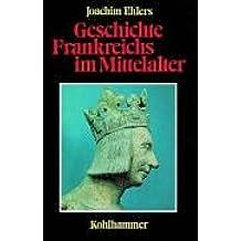 Geschichte Frankreichs im Mittelalter