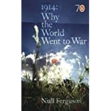 1914 : Why the World Went to War (Pocket Penguins 70's S.)