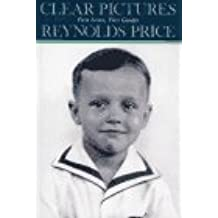 Clear Pictures: First Loves First Guides by Reynolds Price (1989-06-12)