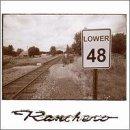 Songtexte von The Lower 48 - Ranchero