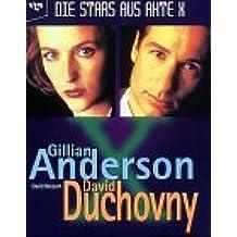 Die Stars aus Akte X, Gillian Anderson & David Duchovny