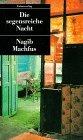 Die segensreiche Nacht - Nagib Machfus