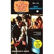 Bad Chemistry (Hardy Boys Casefiles)