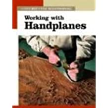 Working with Handplanes (New Best of Fine Woodworking)