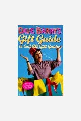Dave Barry's Gift Guide to End All Gift Guides Hardcover