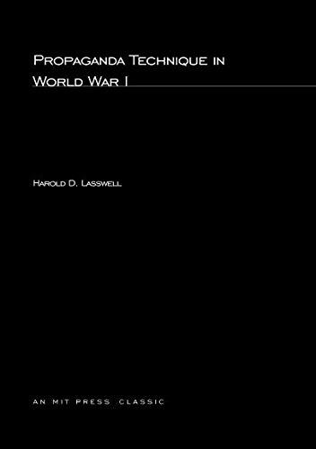 Propaganda Technique In World War I (MIT Press) (The MIT Press) por Harold D Lasswell
