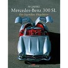 50 Jahre Mercedes-Benz 300 SL: Der legendäre Flügeltürer