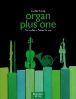 """organ plus one: Gottesdienst Divine Service. Die neue Reihe """"organ plus one"""" enthält freie und choralgebundene Stücke, sowohl Originalwerke als auch ... Streichinstrumenten in Sopranlage ermöglichen"""