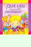 Que Lio! Aprender a Ser Ordenado/ What a Mess! Learning How to Be Tidy (Mis Valores) por Maria Paz Rospide