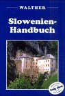 Slowenien-Handbuch - Steve Fallon
