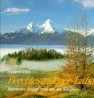 Preisvergleich Produktbild Wunderschönes Berchtesgadener Land. Malerisches Gebirge rund um den Königssee