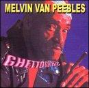 Songtexte von Melvin Van Peebles - Ghetto Gothic