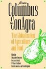 from-columbus-to-conagra-the-globalization-of-agriculture-and-food-rural-america