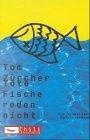 Tote Fische reden nicht: Ein knuspriger Detektivroman -