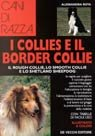 I collies e il border collie