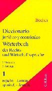 Wörterbuch der Rechts- und Wirtschaftssprache 1. Spanisch - Deutsch