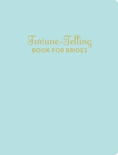 Fortune-Telling Book for Brides por K. C. Jones