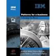 Patterns for E-Business: A Strategy for Reuse