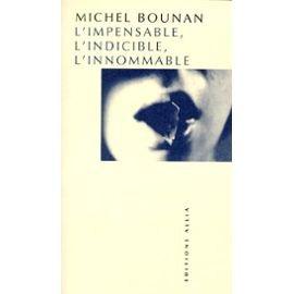 L'impensable, l'indicible, l'innommable par Michel Bounan