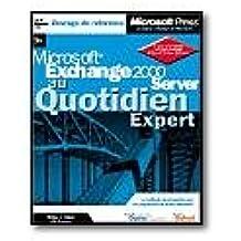 Microsoft exchange 2000 server - au quotidien - livre de reference - cd-rom - francais