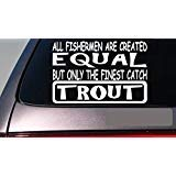 Trout All People Equal 6