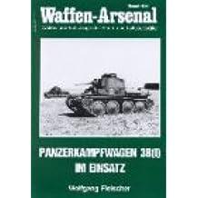 Waffen-Arsenal Band 181. Kampfpanzer 38 (t) und seine Abarten
