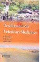 Traditional Folk Veterinary Medicines por S. S. Katewa