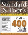 Standard and Poor's MidCap 400 Guide 2004 (STANDARD AND POOR'S 400 GUIDE)