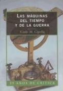 Las máquinas del tiempo y guerra (Libros de Historia (Critica))