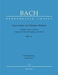 Nun Komm, Der Heiden Heiland Bwv 61 -Kantate Zum 1. Advent-. Klavierauszug