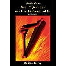 Der Harfner und der Geschichtenerzähler Band I