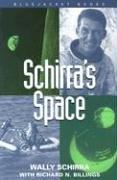 Schirra's Space (Bluejacket Books)