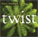 Songtexte von Dave Dobbyn - Twist
