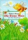 Waldemar Bonsels: Die Biene Maja und ihre Abenteuer