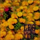 Songtexte von Les Thugs - I.A.B.F.