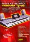 MEIN KEYBOARD 1 - YAMAHA TYROS - arrangiert für Buchausgabe mit Diskette [Noten / Sheetmusic] Komponist: LAMEK MARKUS + PINK RAINER