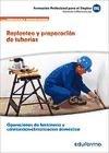 UF0408. Replanteo y preparación de tuberías. Certificado de profesionalidad Operaciones de fontanería...