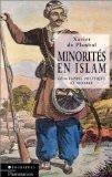 Minorités en Islam, géographie politique et sociale par Xavier de Planhol (Broché)