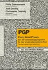PGP. Pretty Good Privacy - Philip Zimmermann