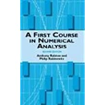 A First Course in Numerical Analysis: Second Edition (Dover Books on Mathematics)