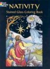Nativity Stained Glass Coloring Book (Dover Holiday Stained Glass Coloring Book) -