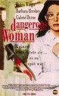 Dangerous Woman [VHS]
