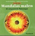 Zur Stille finden - Mandalas malen - Sascha Wuillemet, Andrea-Anna Cavelius