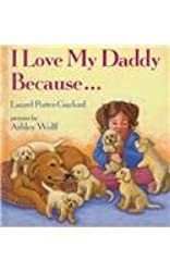 I love my Daddy because…