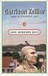 Lake Wobegon Days by Garrison Keillor (1986-08-05)