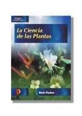 Ciencia de las plantas, la por R. Parker