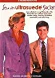 Sew an Ultrasuede Jacket: A Palmer/Pletsch DVD