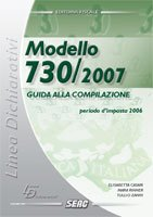 Mod. 730/2007. Guida alla compilazione