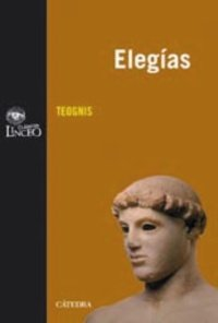 Elegías (Libro I): 1 (Clásicos Linceo) por Teognis