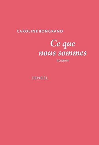 Ce que nous sommes (Romans français) (French Edition) eBook ...